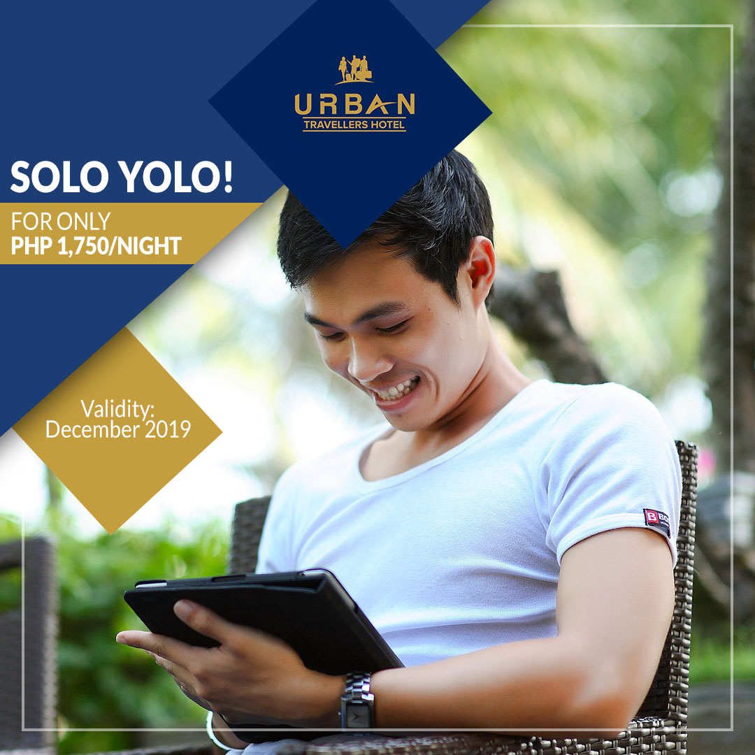 Urban Travellers Hotel Promo - Solo Yolo! (for only Php1860/night)